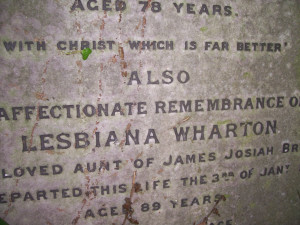 Lesbiana Wharton, Beckenham Cemetery. What were her parents thinking when they named her!!