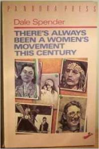 There has always been a women's movemnt